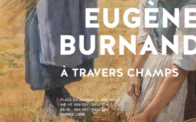 Eugène Burnand. A travers champs – 18 septembre 2020 au 7 mars 2021.